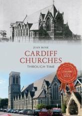 Cardiff Churches through time - Jean Rose