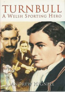 Turnbull - A Welsh Sporting Hero - Andrew Hignell
