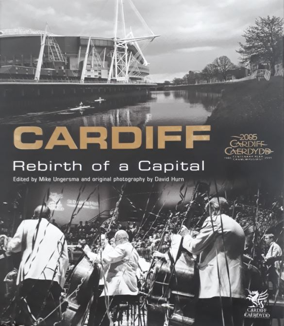Cardiff - Rebirth of a Capital