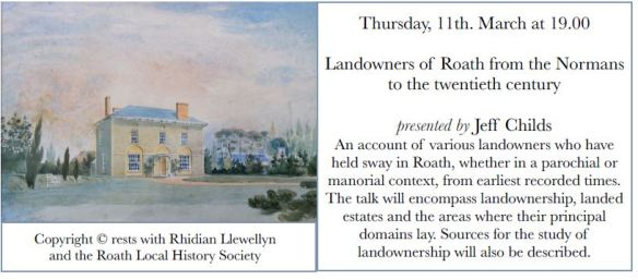 Roath Local History Society March 2021 talk - Jeff Childs - Landowners of Roath from the Normans to the Twentieth Century
